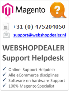 WebshopDealer Magento Support helpdesk 010-8439068.